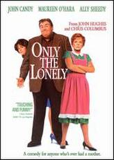 Only the Lonely showtimes and tickets