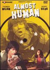 Almost Human (1974) showtimes and tickets