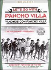 Let's Go With Pancho Villa showtimes and tickets
