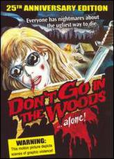 Don't Go in the Woods (1981) showtimes and tickets