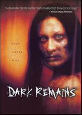 Dark Remains showtimes and tickets