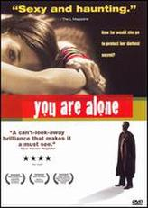 You Are Alone showtimes and tickets