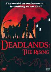 Deadlands: The Rising showtimes and tickets