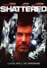 Shattered (Butterfly on a Wheel) (2007) showtimes and tickets