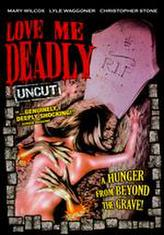 Love Me Deadly showtimes and tickets