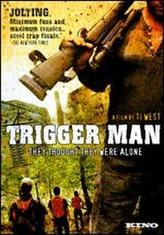 Trigger Man showtimes and tickets