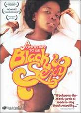 Good Day to be Black & Sexy showtimes and tickets