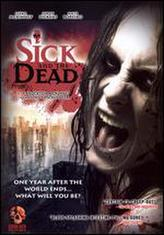 Sick and the Dead showtimes and tickets