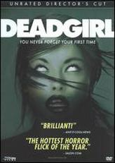 Deadgirl showtimes and tickets