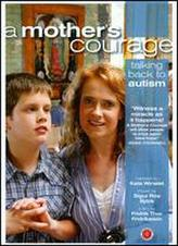 A Mother's Courage: Talking Back to Autism showtimes and tickets