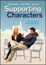 Supporting Characters showtimes and tickets