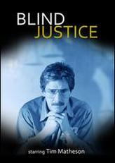 Blind Justice showtimes and tickets