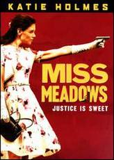 Miss Meadows showtimes and tickets
