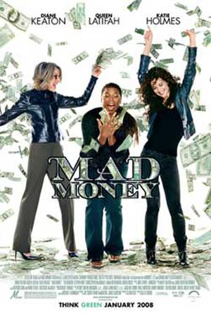 "Poster art for ""Mad Money."""