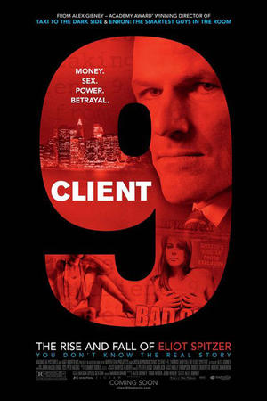 """Poster art for """"Client 9: The Rise and Fall of Eliot Spitzer"""""""
