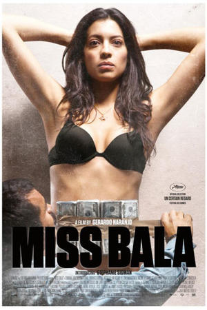 "Poster art for ""Miss Bala."""