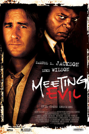 "Poster art for ""Meeting Evil."""