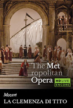 "Poster art for ""The Metropolitan Opera: La Clemenza di Tito Encore."""