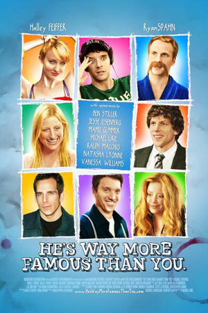 """Poster art for """"He's Way More Famous Than You."""""""