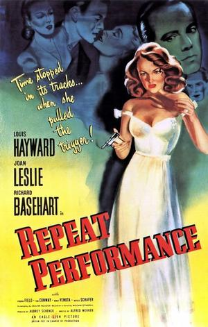 "Poster art for ""Repeat Performance."""
