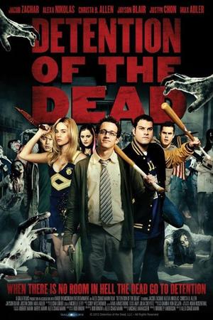 """Poster art for """"Detention of the Dead."""""""