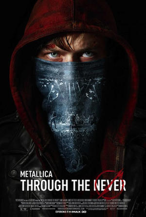 "Poster art for ""Metallica Through the Never 3D."""
