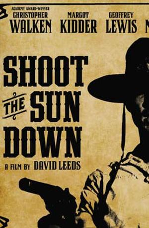 "Poster art for ""Shoot the Sun Down."""