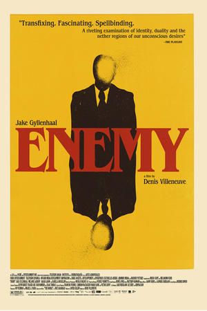 """Poster art for """"Enemy."""""""