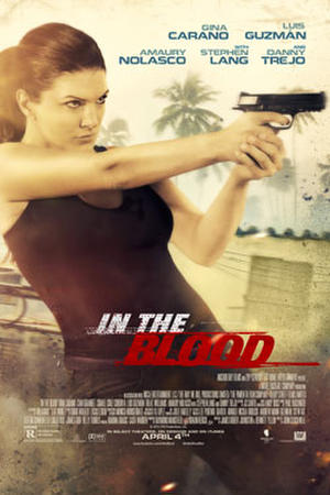 "Poster art for ""In the Blood"""
