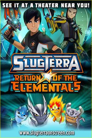 "Poster art for ""SlugTerra: Return of the Elementals."""