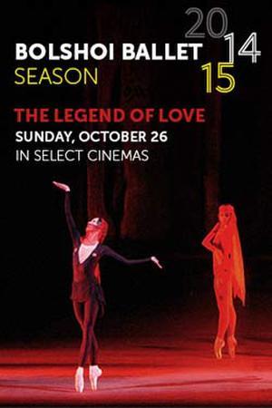 """Poster art for """"Bolshoi Ballet: The Legend of Love."""""""