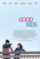 Good Kids showtimes and tickets