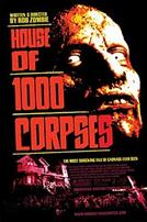 House of 1000 Corpses showtimes and tickets
