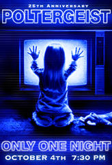 Poltergeist 25th Anniversary showtimes and tickets
