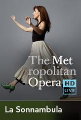 The Metropolitan Opera: La Sonnambula Encore showtimes and tickets
