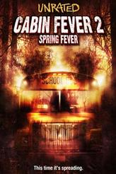 Cabin Fever 2: Spring Fever showtimes and tickets