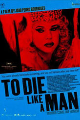 To Die Like a Man showtimes and tickets