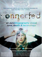 CONNECTED: An Autoblogography About Love, Death and Technology showtimes and tickets