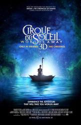 Cirque du Soleil: Worlds Away 3D showtimes and tickets