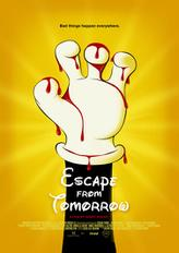 Escape From Tomorrow showtimes and tickets