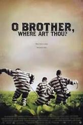 O Brother, Where Art Thou? showtimes and tickets