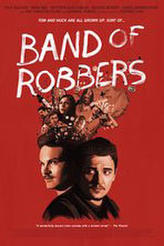 Band of Robbers showtimes and tickets