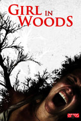 Girl in Woods showtimes and tickets