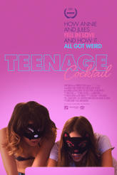 Teenage Cocktail showtimes and tickets