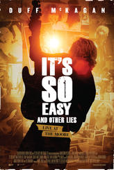 It's So Easy and Other Lies showtimes and tickets
