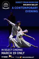 Bolshoi Ballet: A Contemporary Evening (2017) showtimes and tickets