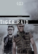 Tiger Raid showtimes and tickets