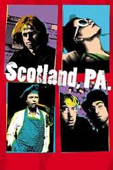 Scotland, PA showtimes and tickets