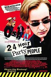 24 Hour Party People showtimes and tickets