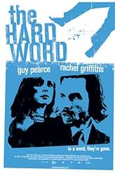 The Hard Word showtimes and tickets